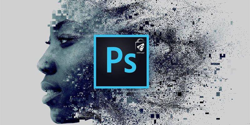 نرم افزار فتوشاپ برای تولید محتوای تصویری